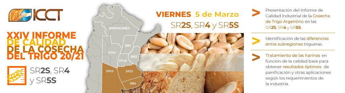 Webinario XXIV Informe de Calidad de la Cosecha del Trigo 20/21 - SR2S, SR4 y SR5S